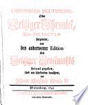 Chronicon Beltizense, oder Beltziger Chronik vom XII. Seculo hergeleitet, hrsg. u. mit Uhrkunden bewährt