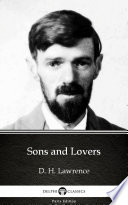 Sons and Lovers by D  H  Lawrence  Illustrated