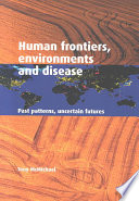 Human Frontiers  Environments and Disease