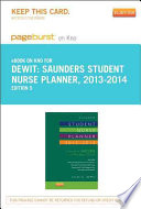 Saunders Student Nurse Planner  2013 2014 Pageburst on Kno Retail Access Code