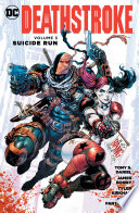 Deathstroke Vol  3  Suicide Run