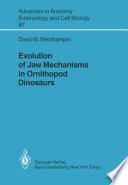 Evolution of Jaw Mechanisms in Ornithopod Dinosaurs