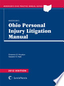 Anderson s Ohio Personal Injury Litigation Manual