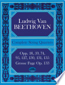 Complete string quartets and Grosse Fuge from the Breitkopf & Härtel complete works edition String Quartets Includes 6 Quartets Of