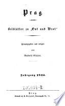 Ost und West, Blätter für Kunst, Literatur und geselliges Leben. Hrsg. u. redigirt von Rudolf Glaser