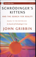 Schrodinger s Kittens And The Search For Reality