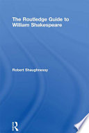 The Routledge Guide To William Shakespeare book