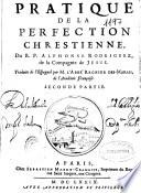 Pratique de la perfection chrestienne