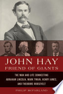John Hay Friend Of Giants