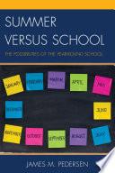 Summer Versus School