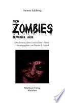 Auch Zombies brauchen Liebe