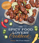 The Spicy Food Lovers Cookbook