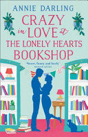 Crazy in Love at the Lonely Hearts Bookshoop Book Cover