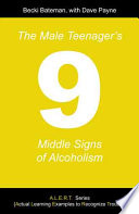 The Male Teenager s Nine Middle Signs of Alcoholism