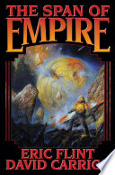 The Span Of Empire : flint's science fiction jao empire series....