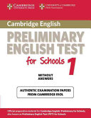 Cambridge Preliminary English Test for Schools 1 Student's Book Without Answers