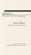Aramis, Or, The Love of Technology