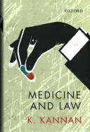 Medicine And Law : the application of law governing its practice, education,...