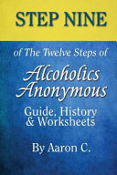 Step 9 of the Twelve Steps of Alcoholics Anonymous