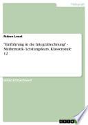 """""""Einführung in die Integralrechnung"""" - Mathematik- Leistungskurs, Klassenstufe 12"""