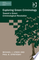 Exploring Green Criminology
