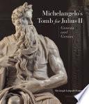 Michelangelo S Tomb For Julius Ii