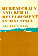 Bureaucracy and Rural Development in Malaysia