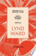 lynd ward prelude to a million years song without words vertigo