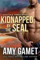 Kidnapped by the SEAL
