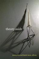Theory aside / Jason Potts and Daniel Stout, editors.