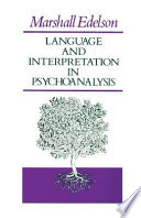 Language and Interpretation in Psychoanalysis