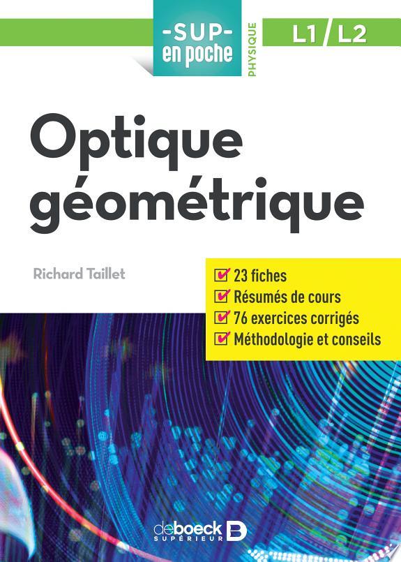 Optique géométrique / Richard Taillet.- Louvain-la-Neuve : De Boeck Supérieur , DL 2017