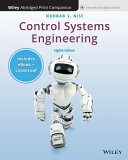 Control Systems Engineering Eighth Edition Abridged Print Companion with Wiley E-Text Reg Card Set