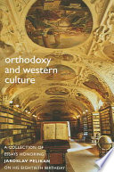 Orthodoxy & Western Culture