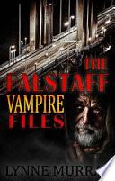 The Falstaff Vampire Files