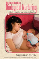 An Introduction to Biological Nurturing