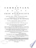 A Commentary With Notes On The Four Evangelists And The Acts Of The Apostles