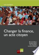 Changer la finance, un acte de citoyen