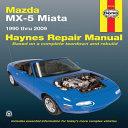 Mazda MX 5 Miata 1990 Thru 2009