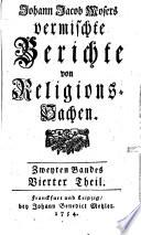 Vermischte Berichte von Religions-Sachen