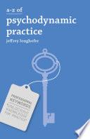 A Z of Psychodynamic Practice