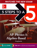 5 Steps to a 5 AP Physics 1 Algebra based  2015 Edition