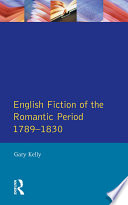 English Fiction of the Romantic Period 1789 1830