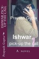 Ishwar  Pick Up the Call