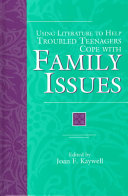 Using Literature To Help Troubled Teenagers Cope With Family Issues