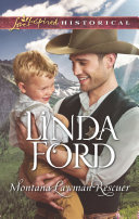 Montana Lawman Rescuer  Mills   Boon Love Inspired Historical   Big Sky Country  Book 6