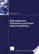 Risikoadjustierte Performance von Private Equity Investitionen