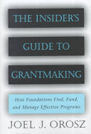 The Insider s Guide to Grantmaking