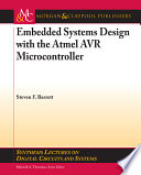 Embedded Systems Design with the Atmel AVR Microcontroller