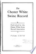 The Chester White Swine Record